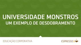 Universidade Monstros – Um exemplo de desdobramento
