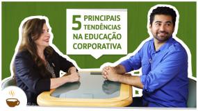 As cinco principais tendências na educação corporativa