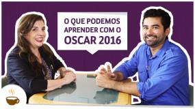 O que podemos aprender com os indicados ao Oscar 2016?
