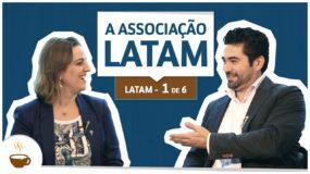 Série LATAM I 1 de 6 I A associação TAM e LAN