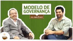 Série EYU | 1 de 6 | Modelo de Governança