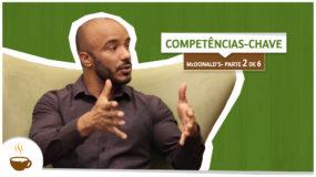Série McDonald's University |2 de 6| Competências-chave
