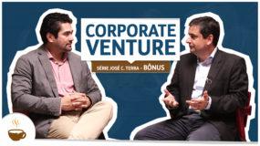 Série José C. Terra | bônus | Corporate Venture