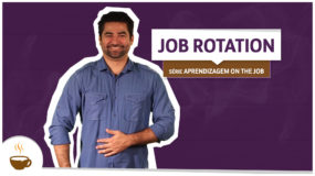 Série Aprendizagem on the job: Job Rotation