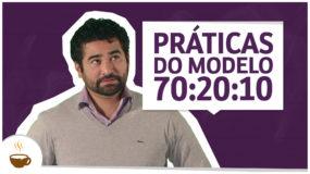 Práticas do modelo 70:20:10