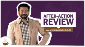 Série Aprendizagem on the job: After-action review