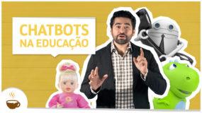 Chatbots na educação