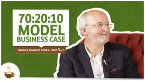 Charles Jennings series |3 of 3| – 70:20:10 model business case (Caso de negócio do modelo 70:20:10)