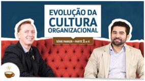Série Parker |1 de 6| - Evolução da cultura organizacional