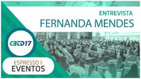 Cobertura CBTD 2017 – Fernanda Mendes – ROCHE