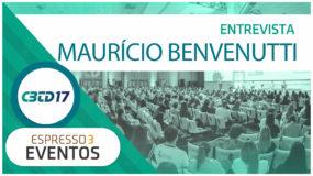 Cobertura CBTD 2017 – Maurício Benvenutti – Startse