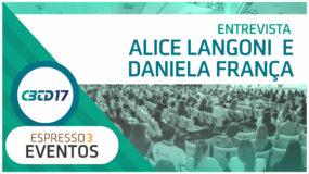 Cobertura CBTD 2017 – Alice Langoni e Daniela França – UNIALGAR