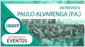 Cobertura CBTD 2017 – Paulo Alvarenga (P.A) – Crescimentum