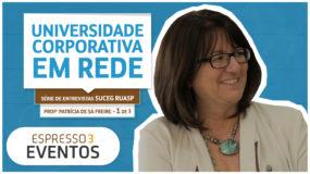 Série Suceg – Profª Patrícia – 1 | 3 – Universidade Corporativa em Rede