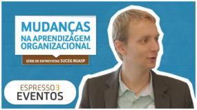 Série Suceg – Andreas Ufer – Mudanças na Aprendizagem Organizacional