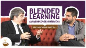 Série Paulo Sabbag |5 de 6| Blended learning (Aprendizagem híbrida)